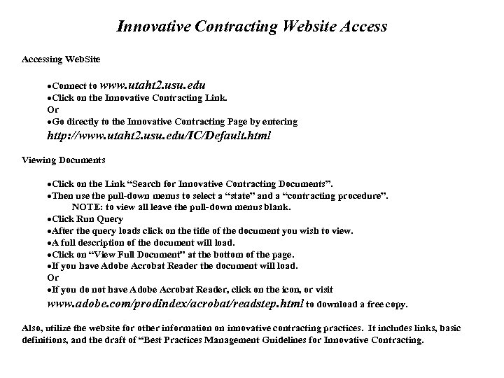 Innovative Contracting Website Accessing Web. Site ·Connect to www. utaht 2. usu. edu ·Click