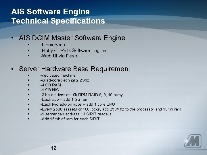 AIS Software Engine Technical Specifications • AIS DCIM Master Software Engine • • •