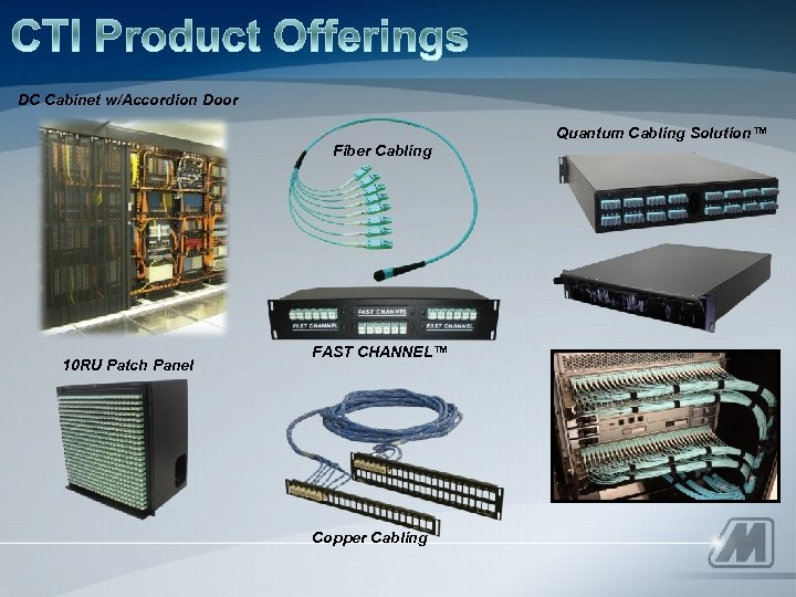 DC Cabinet w/Accordion Door Quantum Cabling Solution™ Fiber Cabling 10 RU Patch Panel FAST