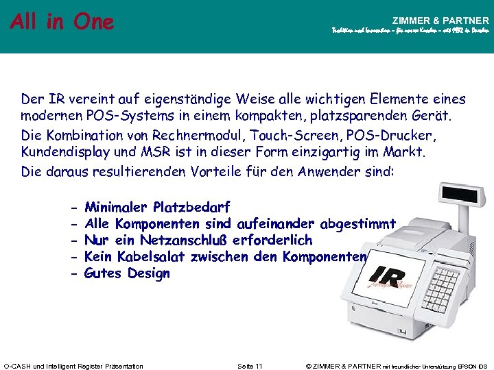 All in One ZIMMER & PARTNER Tradition und Innovation – für unsere Kunden –