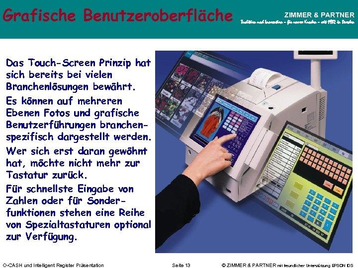 Grafische Benutzeroberfläche ZIMMER & PARTNER Tradition und Innovation – für unsere Kunden – seit