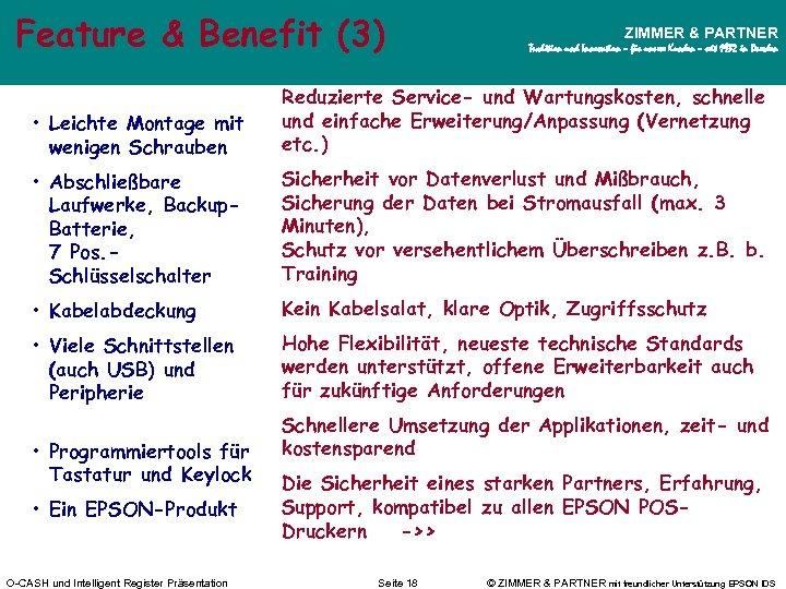 Feature & Benefit (3) ZIMMER & PARTNER Tradition und Innovation – für unsere Kunden