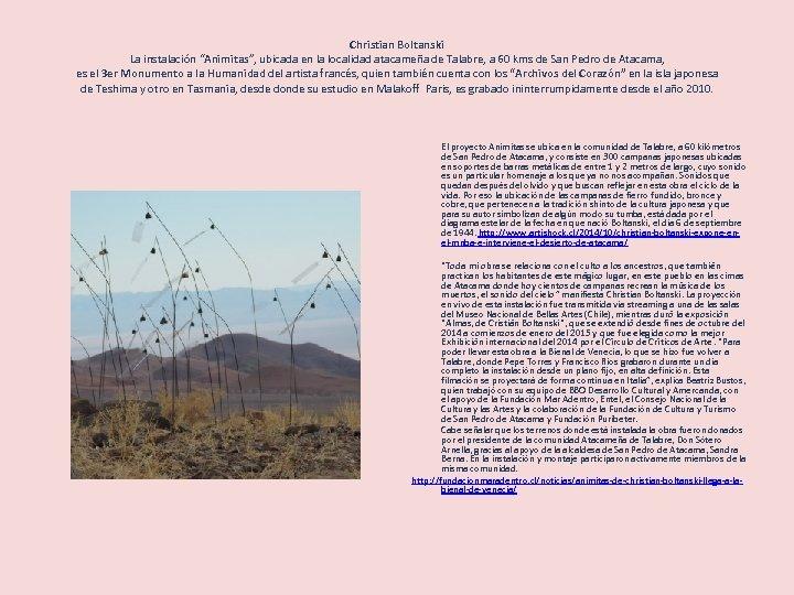 """Christian Boltanski La instalación """"Animitas"""", ubicada en la localidad atacameña de Talabre, a 60"""
