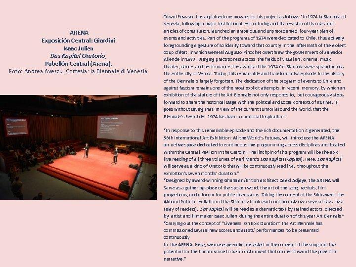 ARENA Exposición Central: Giardini Isaac Julien Das Kapital Oratorio, Pabellón Central (Arena). Foto: