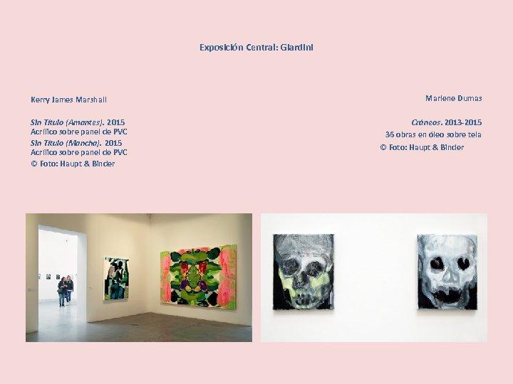 Exposición Central: Giardini Kerry James Marshall Sin Título (Amantes). 2015 Acrílico sobre panel de