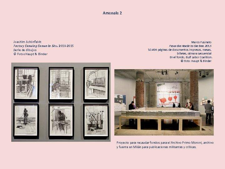 Arsenale 2 Joachim Schönfeldt Factory Drawing Drawn In Situ. 2010 -2015 Serie de dibujos