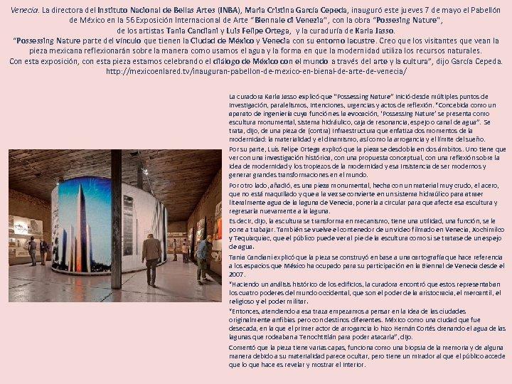 Venecia. La directora del Instituto Nacional de Bellas Artes (INBA), Maria Cristina García Cepeda,