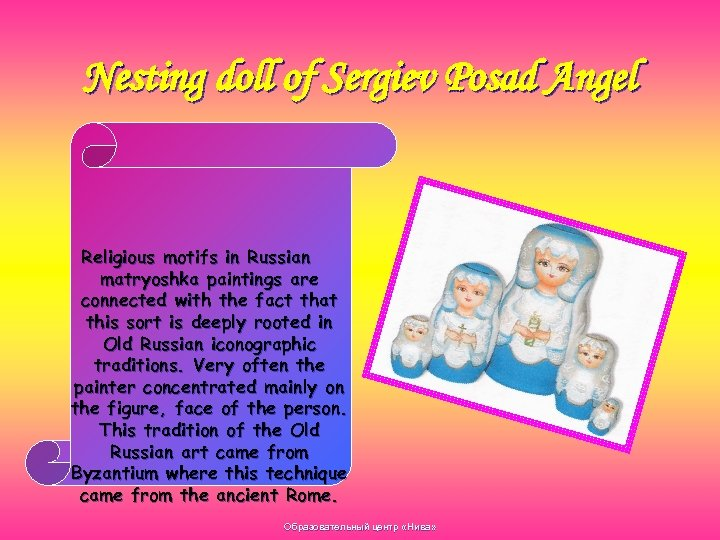 Nesting doll of Sergiev Posad Angel Religious motifs in Russian matryoshka paintings are connected