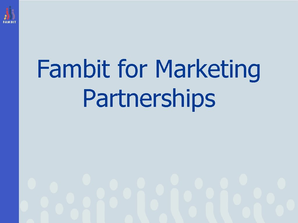 Fambit for Marketing Partnerships