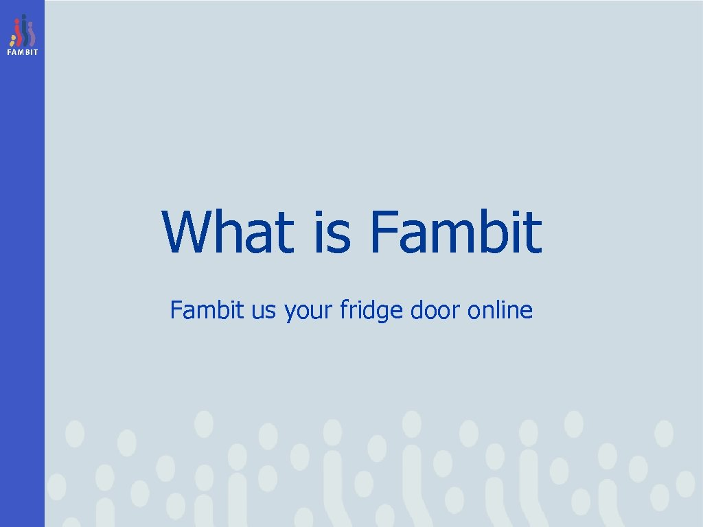 What is Fambit us your fridge door online