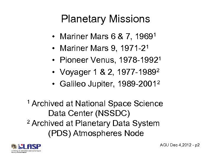 Planetary Missions • • • Mariner Mars 6 & 7, 19691 Mariner Mars 9,