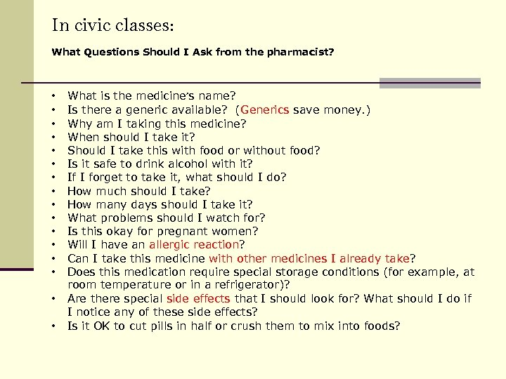In civic classes: What Questions Should I Ask from the pharmacist? • • •
