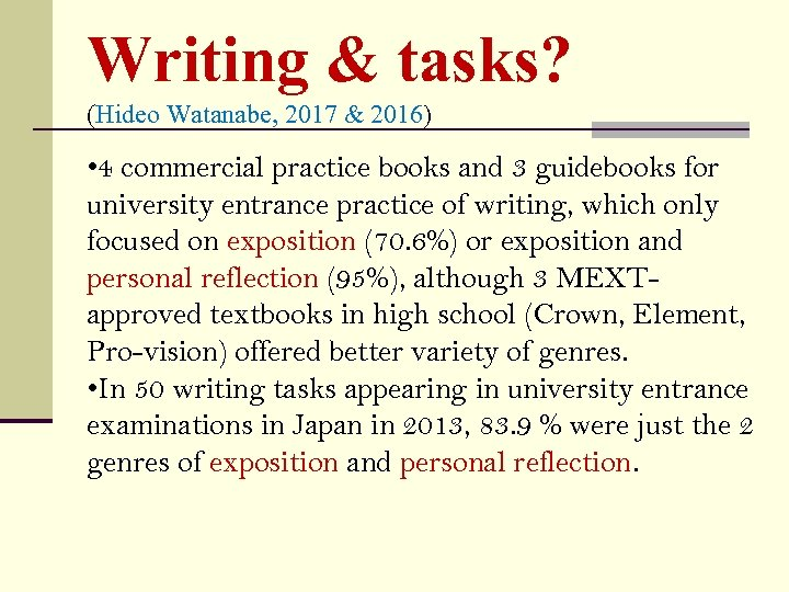 Writing & tasks? (Hideo Watanabe, 2017 & 2016) • 4 commercial practice books and