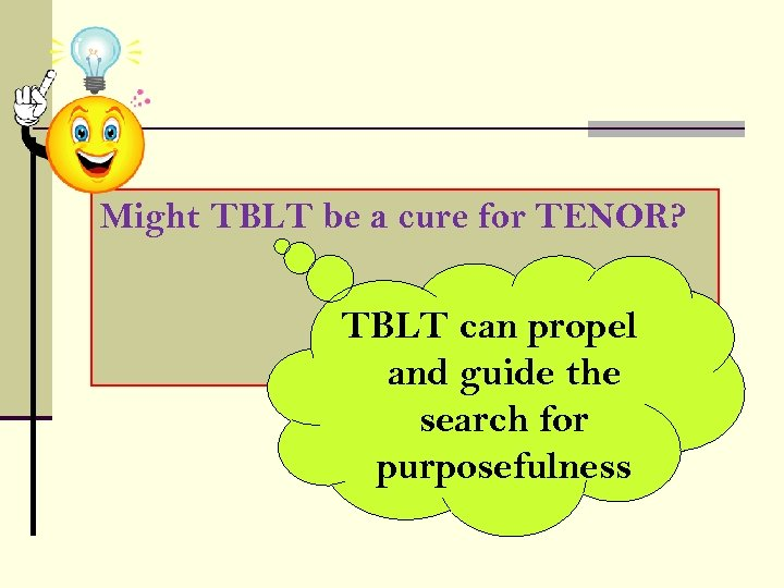 Might TBLT be a cure for TENOR? TBLT can propel and guide the search