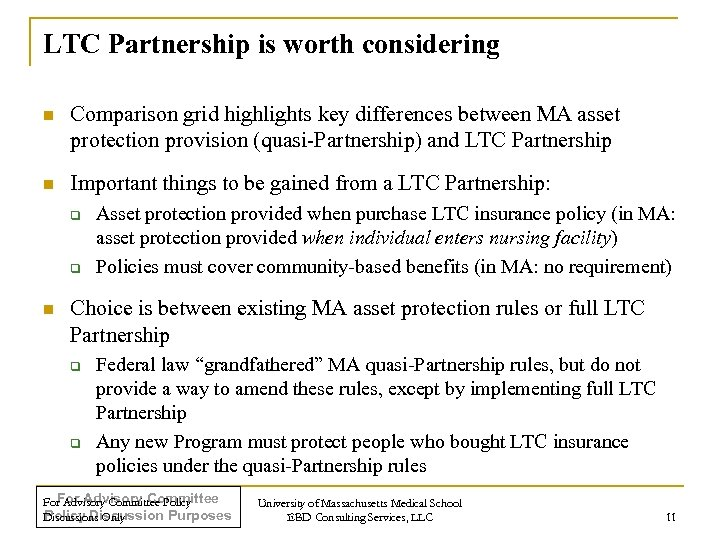 LTC Partnership is worth considering n Comparison grid highlights key differences between MA asset