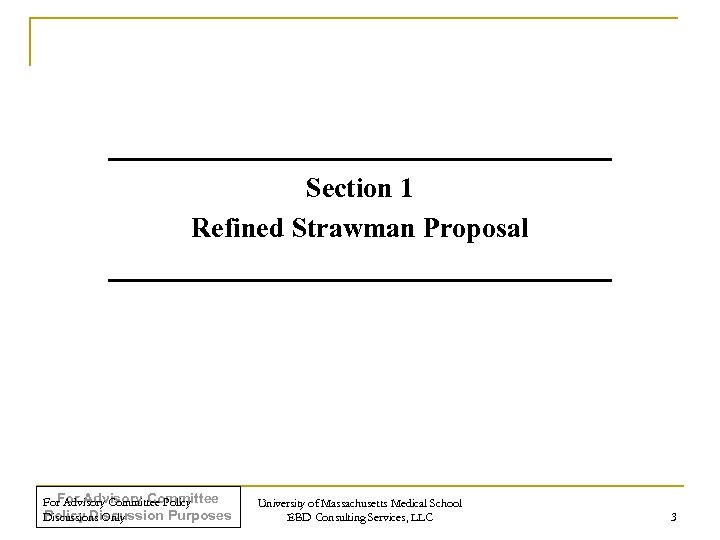 Section 1 Refined Strawman Proposal For Advisory Committee Policy Discussion Purposes Discussions Only University