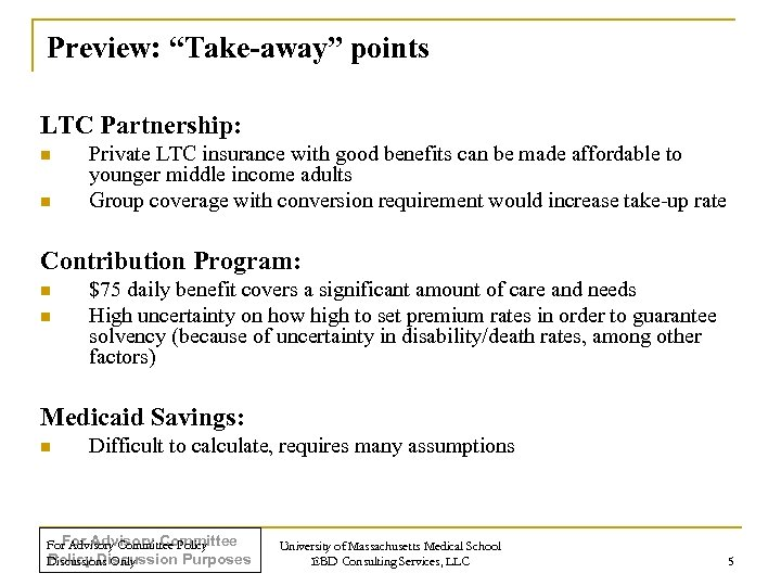 """Preview: """"Take-away"""" points LTC Partnership: n n Private LTC insurance with good benefits can"""