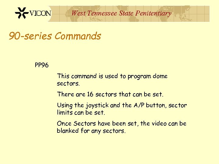 West Tennessee State Penitentiary 90 -series Commands PP 96 This command is used to
