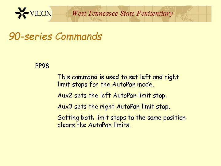 West Tennessee State Penitentiary 90 -series Commands PP 98 This command is used to