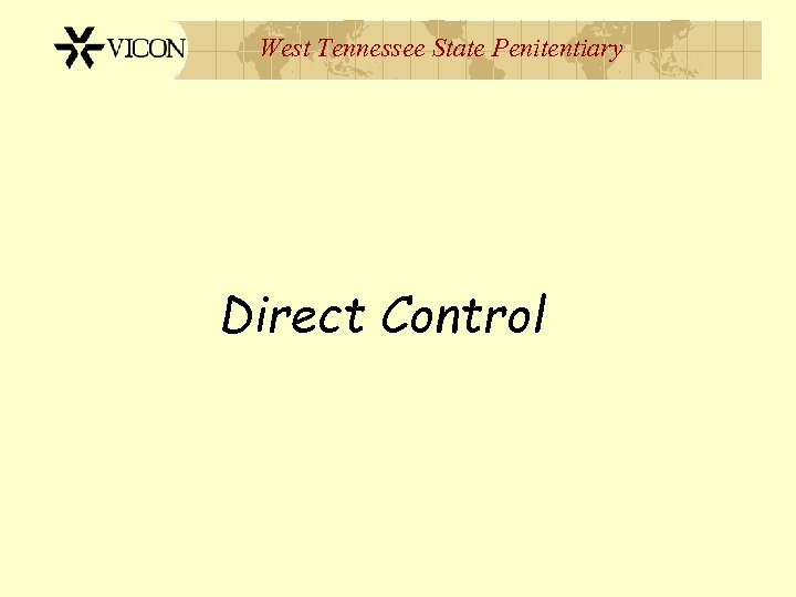 West Tennessee State Penitentiary Direct Control