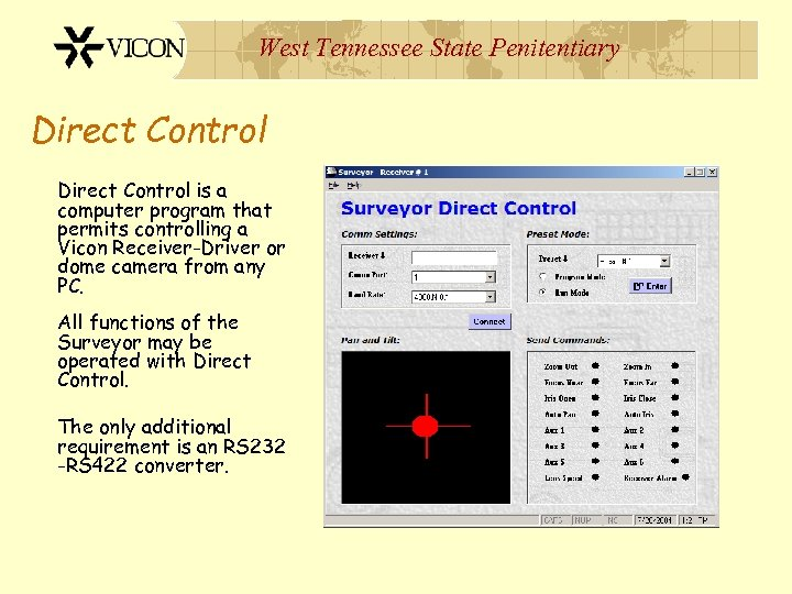 West Tennessee State Penitentiary Direct Control is a computer program that permits controlling a