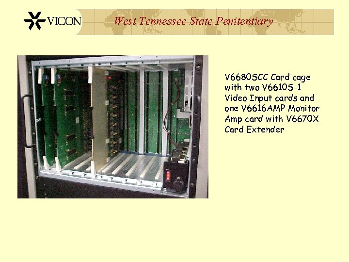 West Tennessee State Penitentiary V 6680 SCC Card cage with two V 6610 S-1