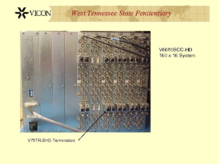 West Tennessee State Penitentiary V 6680 SCC-HD 160 x 16 System V 75 TR-SHD