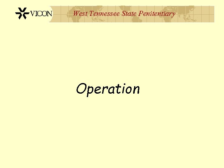 West Tennessee State Penitentiary Operation