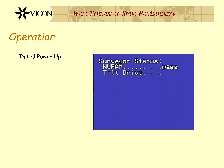 West Tennessee State Penitentiary Operation Initial Power Up