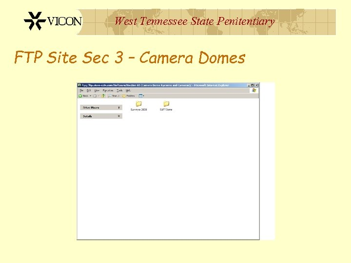 West Tennessee State Penitentiary FTP Site Sec 3 – Camera Domes