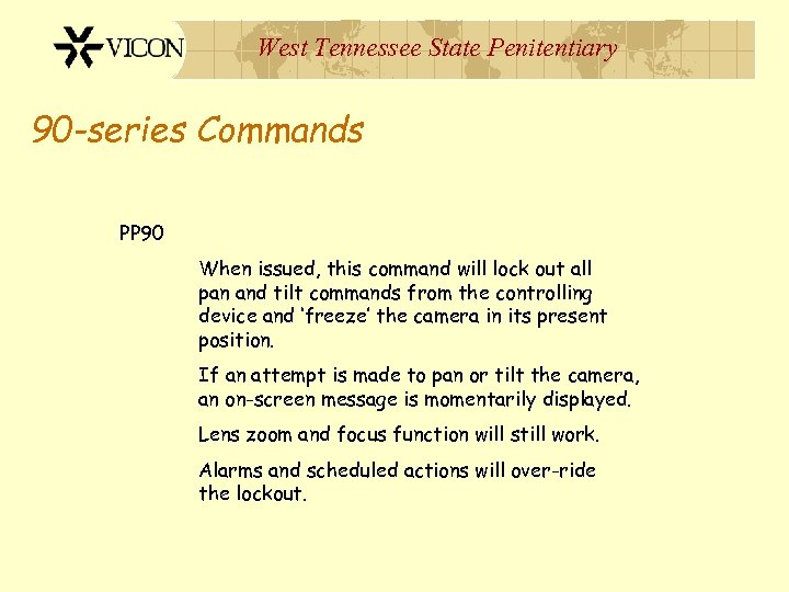 West Tennessee State Penitentiary 90 -series Commands PP 90 When issued, this command will