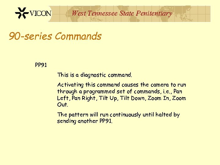 West Tennessee State Penitentiary 90 -series Commands PP 91 This is a diagnostic command.