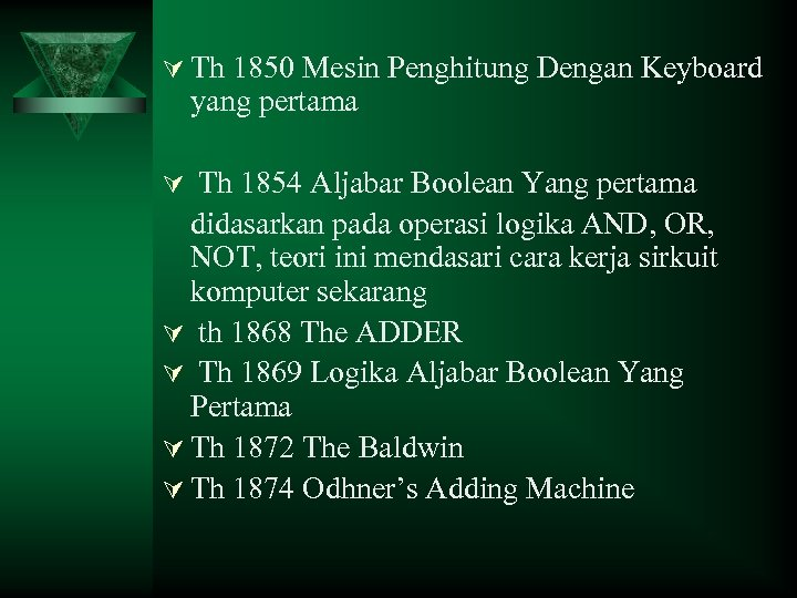 Ú Th 1850 Mesin Penghitung Dengan Keyboard yang pertama Ú Th 1854 Aljabar Boolean