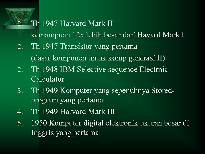 2. 2. 2. 3. 4. 5. Th 1947 Harvard Mark II kemampuan 12 x