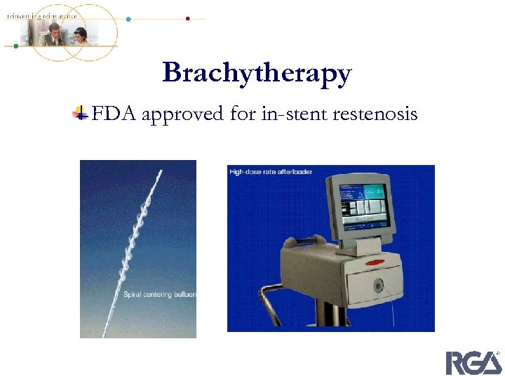 Brachytherapy FDA approved for in-stent restenosis