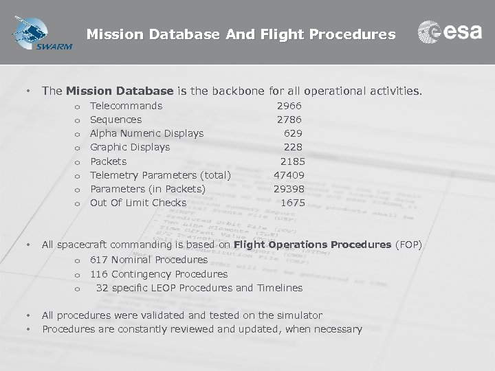 Mission Database And Flight Procedures • The Mission Database is the backbone for all