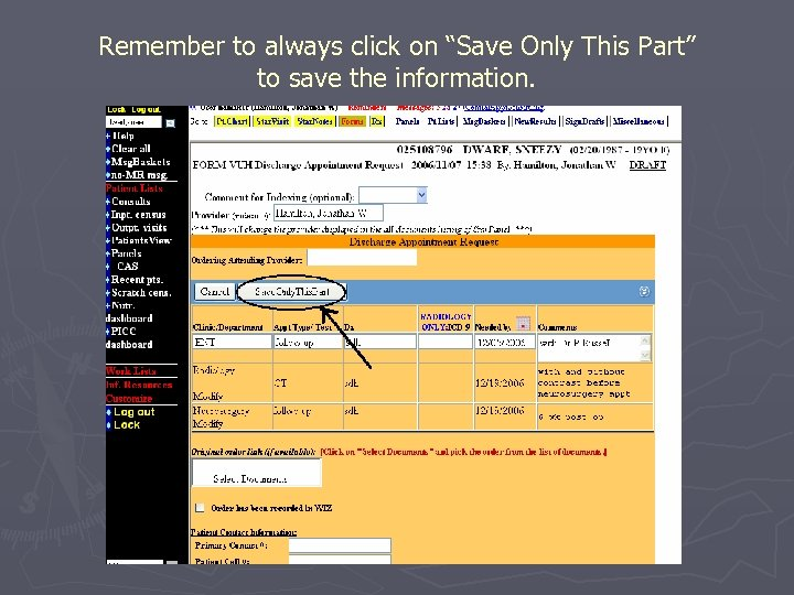 "Remember to always click on ""Save Only This Part"" to save the information."