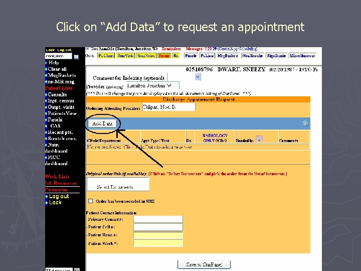 "Click on ""Add Data"" to request an appointment"