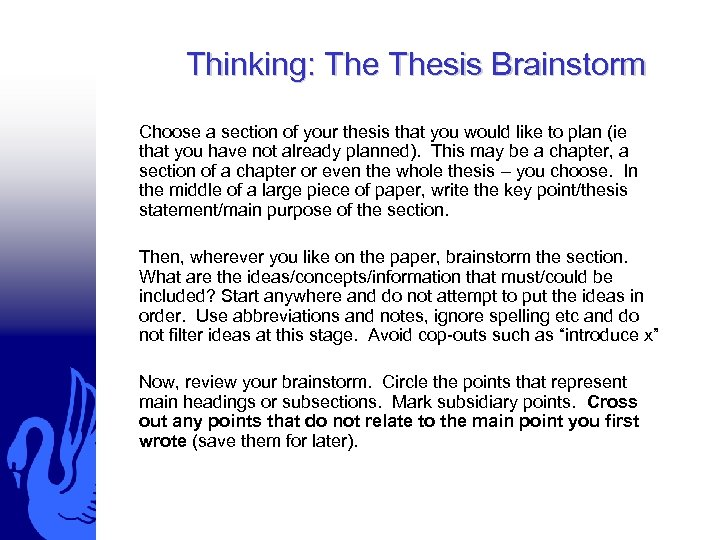 Thinking: Thesis Brainstorm Choose a section of your thesis that you would like to
