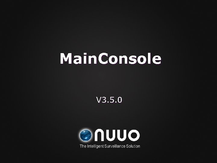 Main. Console V 3. 5. 0
