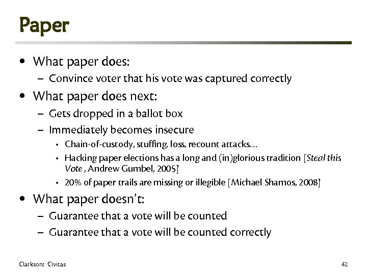 Paper • What paper does: • What paper does next: • – Convince voter