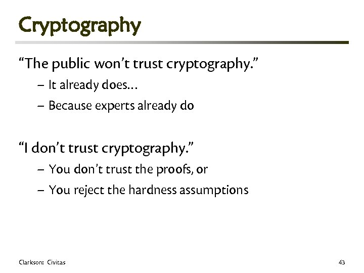 """Cryptography """"The public won't trust cryptography. """" – It already does… – Because experts"""
