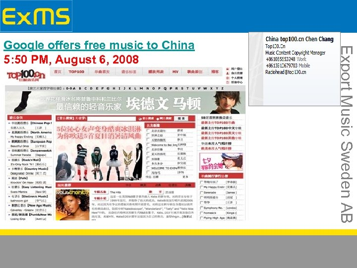 Export Music Sweden AB Google offers free music to China 5: 50 PM, August