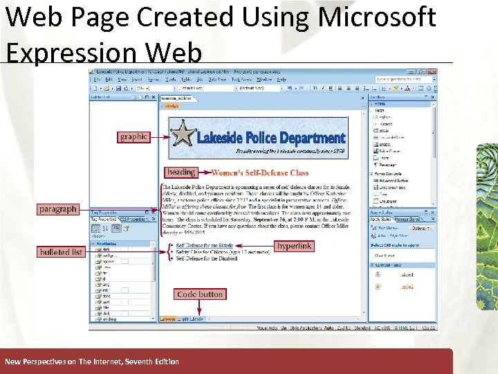 Web Page Created Using Microsoft Expression Web New Perspectives on The Internet, Seventh Edition