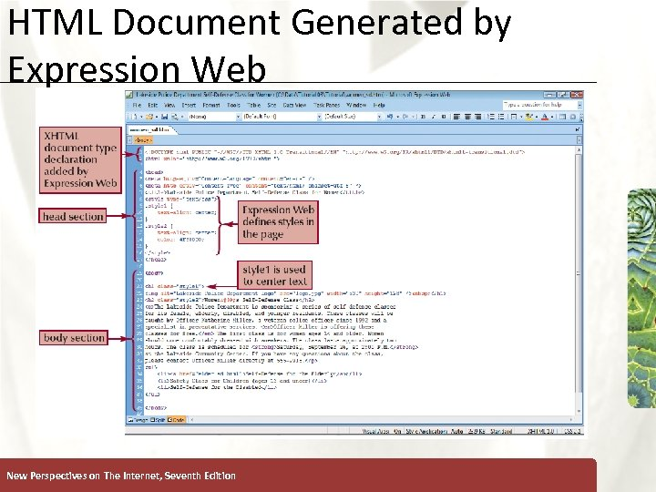HTML Document Generated by Expression Web New Perspectives on The Internet, Seventh Edition XP