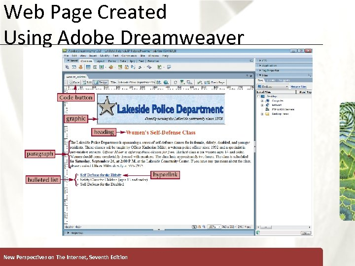 Web Page Created Using Adobe Dreamweaver New Perspectives on The Internet, Seventh Edition XP
