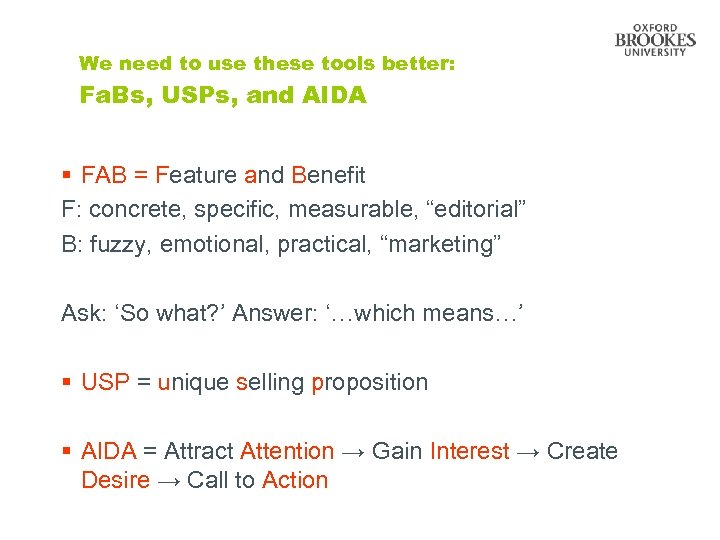 We need to use these tools better: Fa. Bs, USPs, and AIDA § FAB
