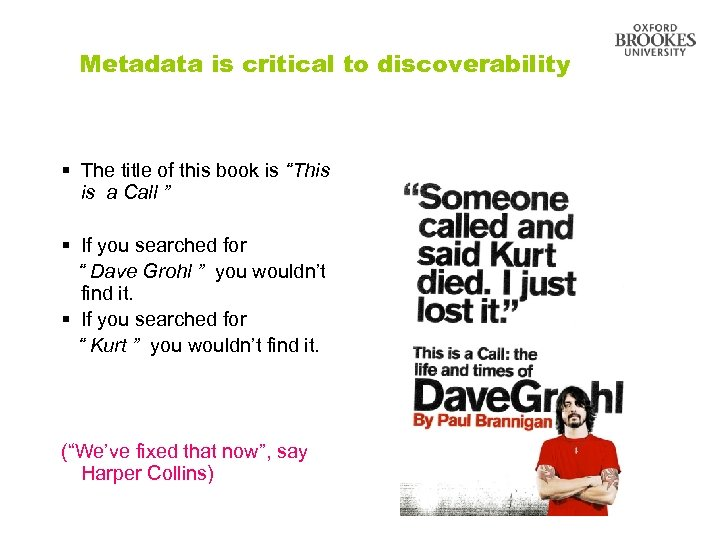"""Metadata is critical to discoverability § The title of this book is """"This is"""