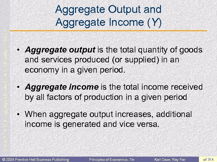 C H A P T E R 8: Aggregate Expenditure and Equilibrium Output Aggregate