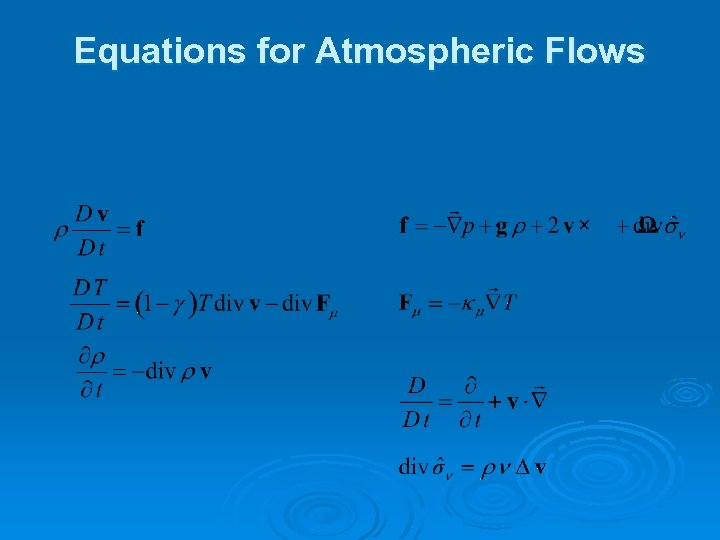 Equations for Atmospheric Flows